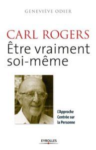Couverture d'ouvrage: Carl Rogers - Etre vraiment soi-même